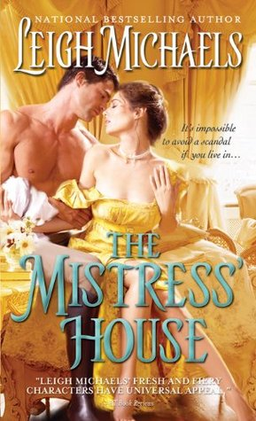 The Mistress' House by Leigh Michaels