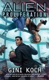 "Alien Proliferation (Katherine ""Kitty"" Katt, #4)"