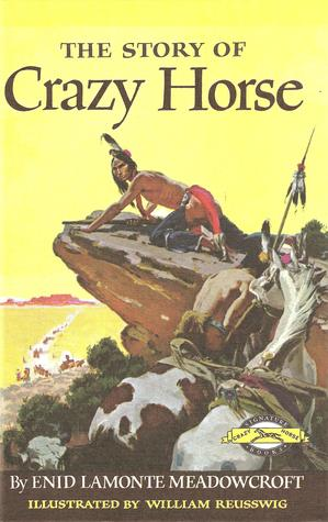The Story of Crazy Horse by Enid LaMonte Meadowcroft