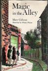 Magic in the Alley by Mary Calhoun