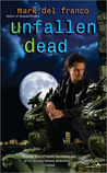 Unfallen Dead (Connor Grey, #3)