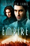 The Empire by Elizabeth Lang