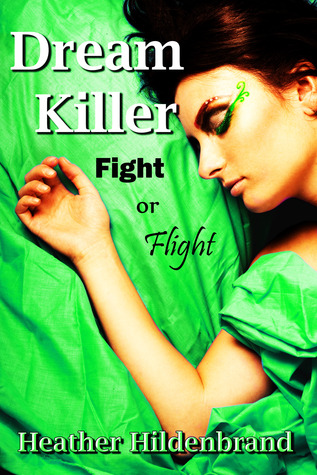 Fight or Flight by Heather Hildenbrand