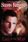 Call of the Wolf (Historical Werewolf, #3 & #4)