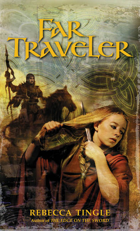 Far Traveler by Rebecca Tingle