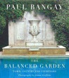 The Balanced Garden: Town, Country and Courtyard