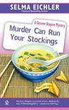 Murder Can Run Your Stockings (Desiree Shapiro Mystery, #13)