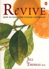 Revive: How to Overcome Fatigue Naturally