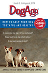 DogAge: How to Keep Your Dog Youthful and Healthy