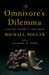 The Omnivore's Dilemma A Natural History of Four Meals by Michael Pollan