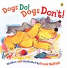 Dogs Do! Dogs Don't!
