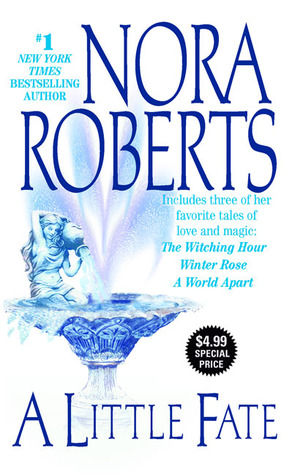 A Little Fate by Nora Roberts