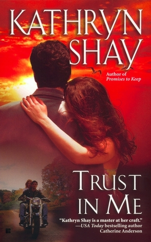 Trust In Me by Kathryn Shay
