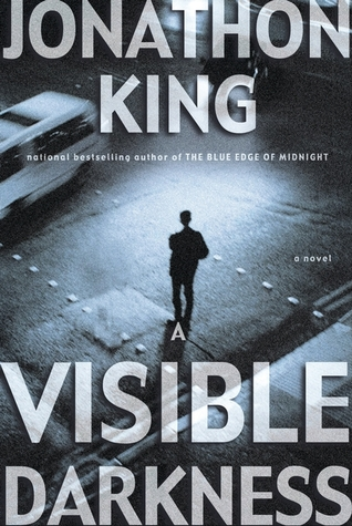 A Visible Darkness (Max Freeman #2) - Jonathon King