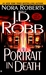 Portrait in Death (In Death, #16) by J.D. Robb