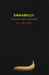 Swagbelly: A Novel for Today's Gentleman