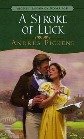 A Stroke Of Luck by Andrea Pickens