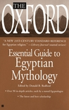 The Oxford Essential Guide to Egyptian Mythology
