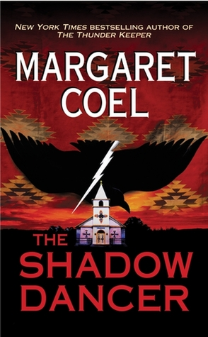 The Shadow Dancer (Wind River Reservation, #8)
