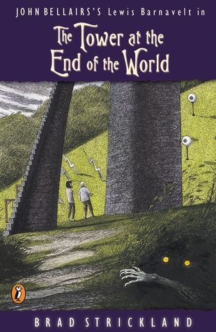 The Tower at the End of the World (Lewis Barnavelt, #9)