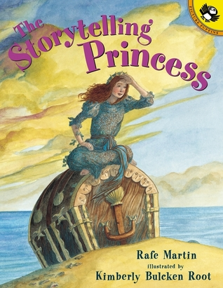 The Storytelling Princess by Rafe Martin