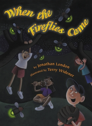 When the Fireflies Come by Jonathan London
