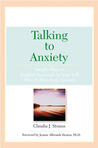 Talking To Anxiety: Simple Ways to Support Someone in Your Life Who Suffers From Anxiety