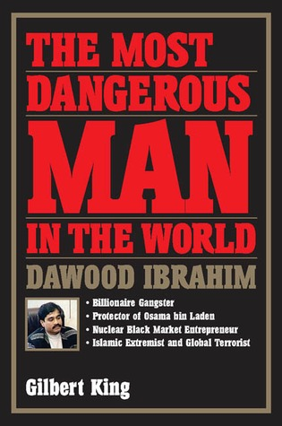 The Most Dangerous Man in the World by Gilbert King