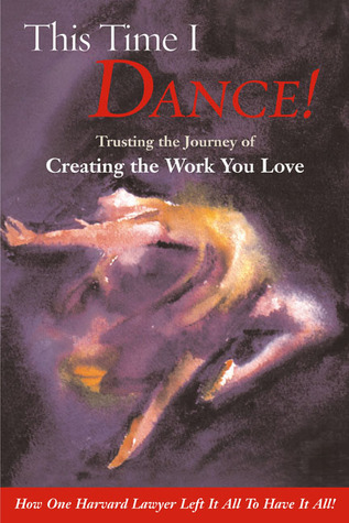 This Time I Dance by Tama J. Kieves