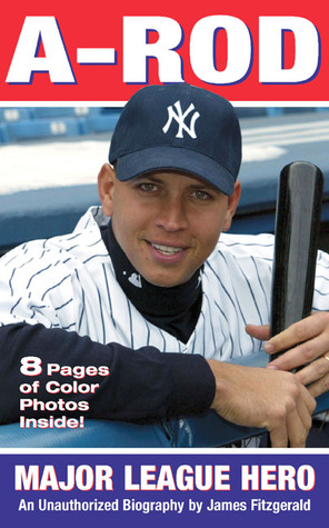 A-Rod by James Fitzgerald