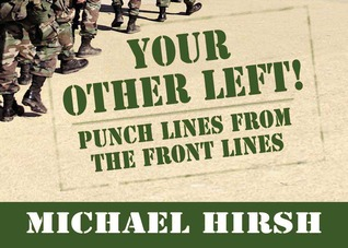 Your Other Left!: Punch Lines From the Frontlines
