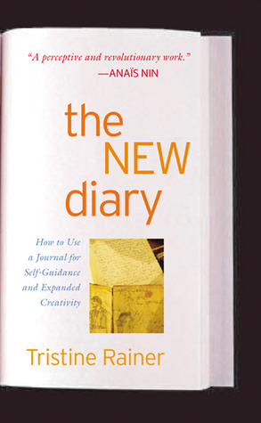 The New Diary by Tristine Rainer