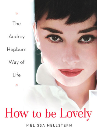 How to be Lovely by Melissa Hellstern