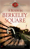 A Body in Berkeley Square (Captain Lacey, #5)