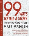 99 Ways to Tell a...