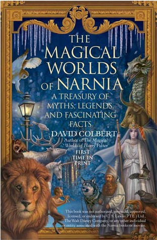 The Magical Worlds of Narnia by David Colbert — Reviews ...