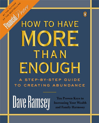 How to Have More than Enough by Dave Ramsey