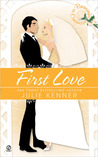 The Bridesmaid Chronicles: First Love