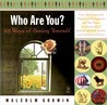 Who Are You?: 101 Ways of Seeing Yourself
