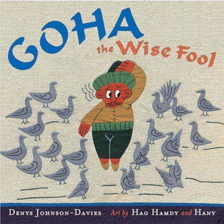 Goha The Wise Fool (Tales from Egypt and the Arab World)