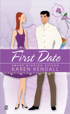 First Date (The Bridesmaid Chronicles, #1)