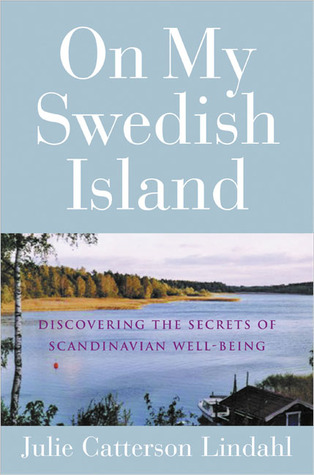 On My Swedish Island by Julie Catterson Lindahl