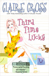 Third Time Lucky (The Coxwells, #1)