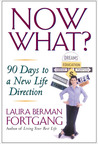 Now What? 90 Days to a New Life Direction