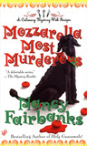 Mozzarella Most Murderous (A  Carolyn Blue Culinary Mystery, #7)