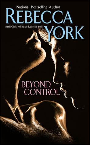 Beyond Control by Rebecca York