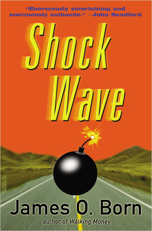 Shock Wave by James O. Born