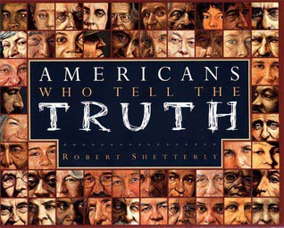 Americans Who Tell the Truth by Robert Shetterly