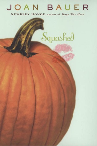 Squashed by Joan Bauer — Reviews, Discussion, Bookclubs, Lists