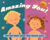 Amazing You: Getting Smart About Your Private Parts